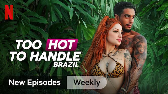 Too Hot to Handle: Brazil on Netflix UK
