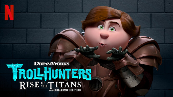 Trollhunters: Rise of the Titans on Netflix UK