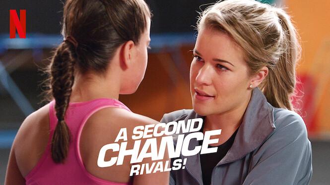A Second Chance:  Rivals! on Netflix UK
