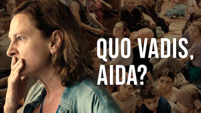 Quo vadis, Aida? on Netflix UK