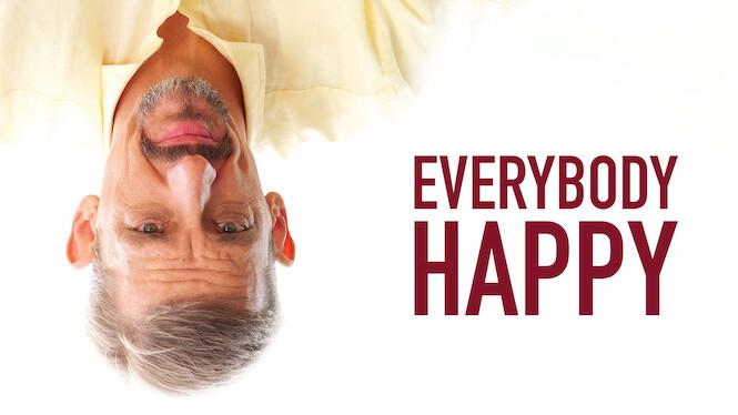 Everybody Happy on Netflix UK