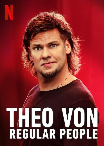 Theo Von: Regular People on Netflix UK