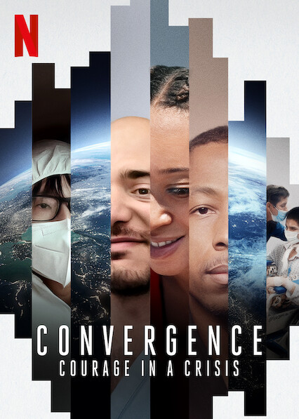 Convergence: Courage in a Crisis on Netflix UK