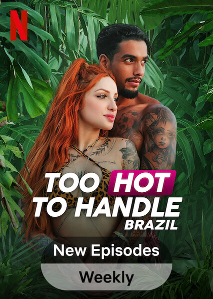 Too Hot to Handle: Brazil