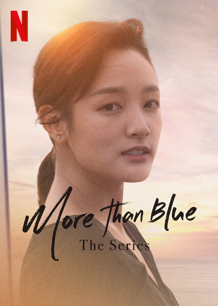 More than Blue: The Series on Netflix UK