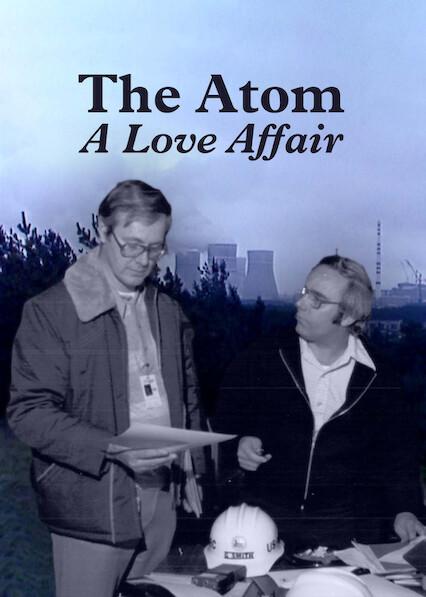 The Atom: A Love Affair on Netflix UK