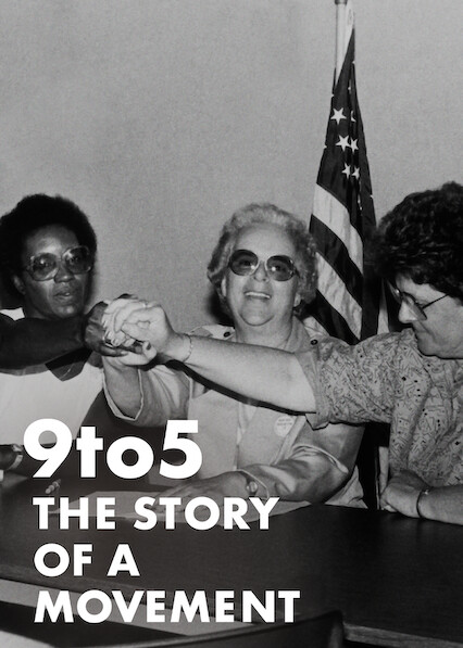 9to5: The Story of a Movement on Netflix UK