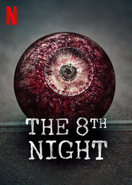 The 8th Night on Netflix UK