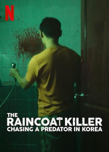 The Raincoat Killer: Chasing a Predator in Korea on Netflix UK