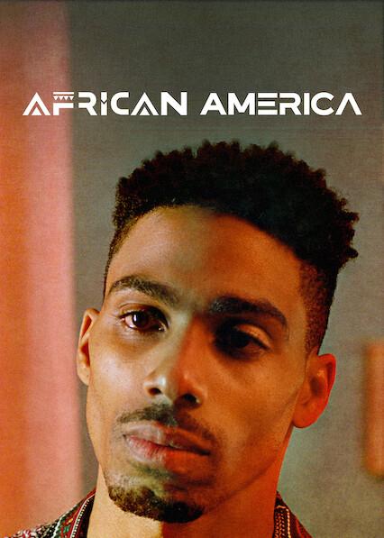 African America on Netflix UK