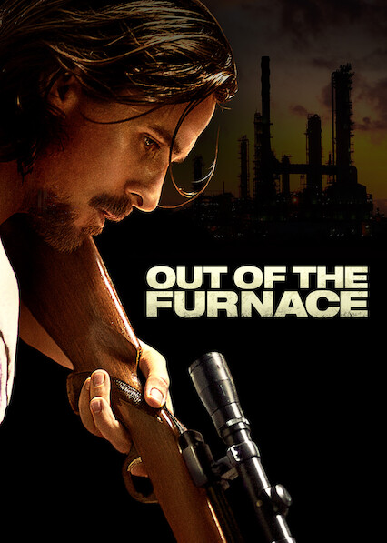 Out of the Furnace on Netflix UK