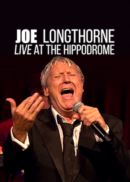 Joe Longthorne Mbe - Live At The Hippodrome on Netflix UK