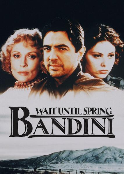 Wait Until Spring, Bandini