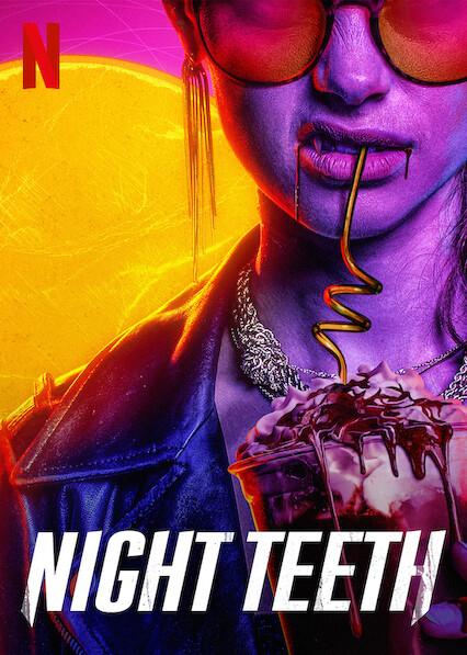 Night Teeth on Netflix UK