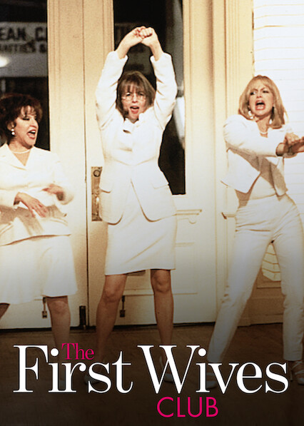 The First Wives Club on Netflix UK