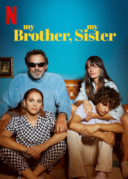My Brother, My Sister on Netflix UK