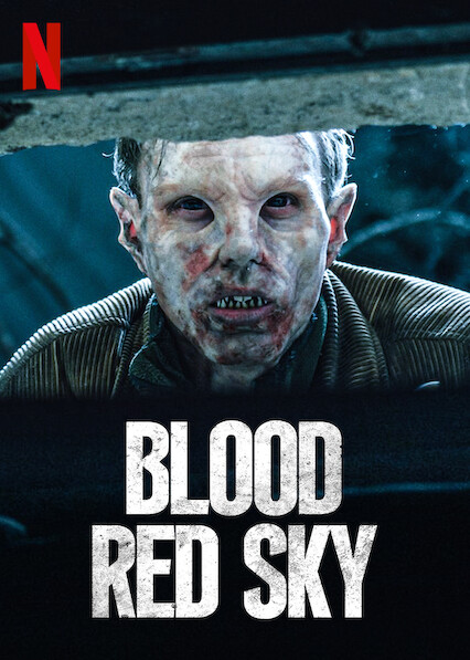 Blood Red Sky on Netflix UK