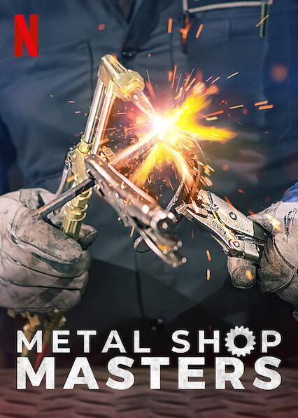 Metal Shop Masters on Netflix UK