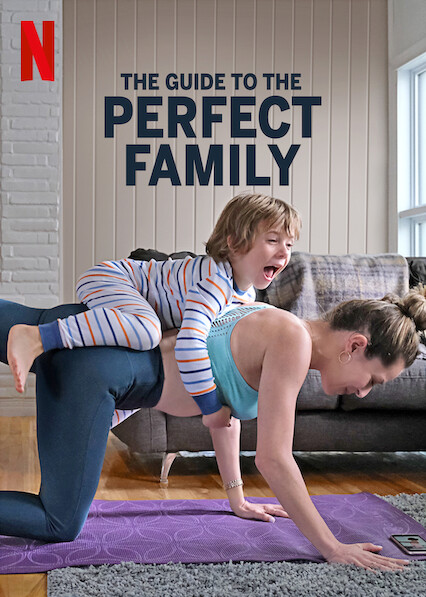 The Guide to the Perfect Family