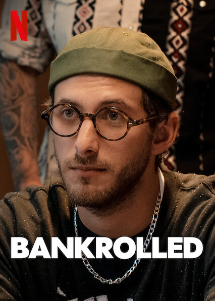 Bankrolled on Netflix UK