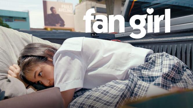 Fan Girl on Netflix UK