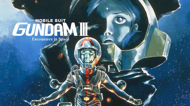 Mobile Suit Gundam III: Encounters in Space on Netflix UK