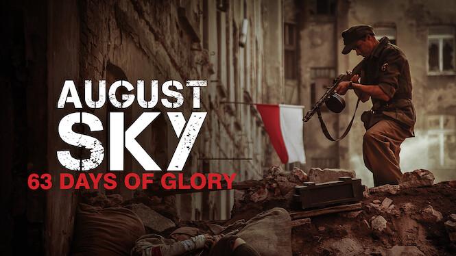August Sky – 63 Days of Glory on Netflix UK