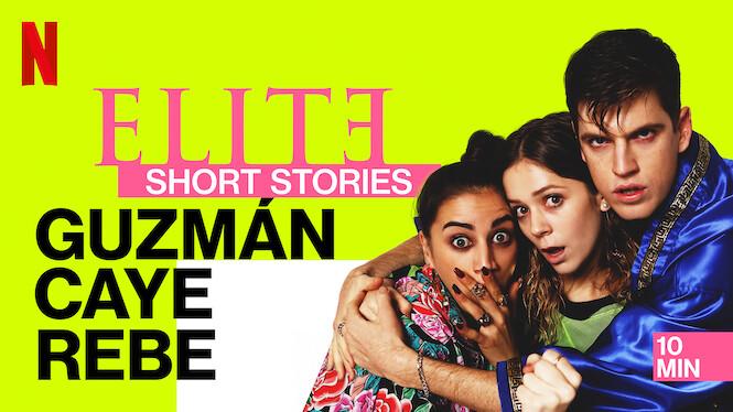 Elite Short Stories: Guzmán Caye Rebe on Netflix UK