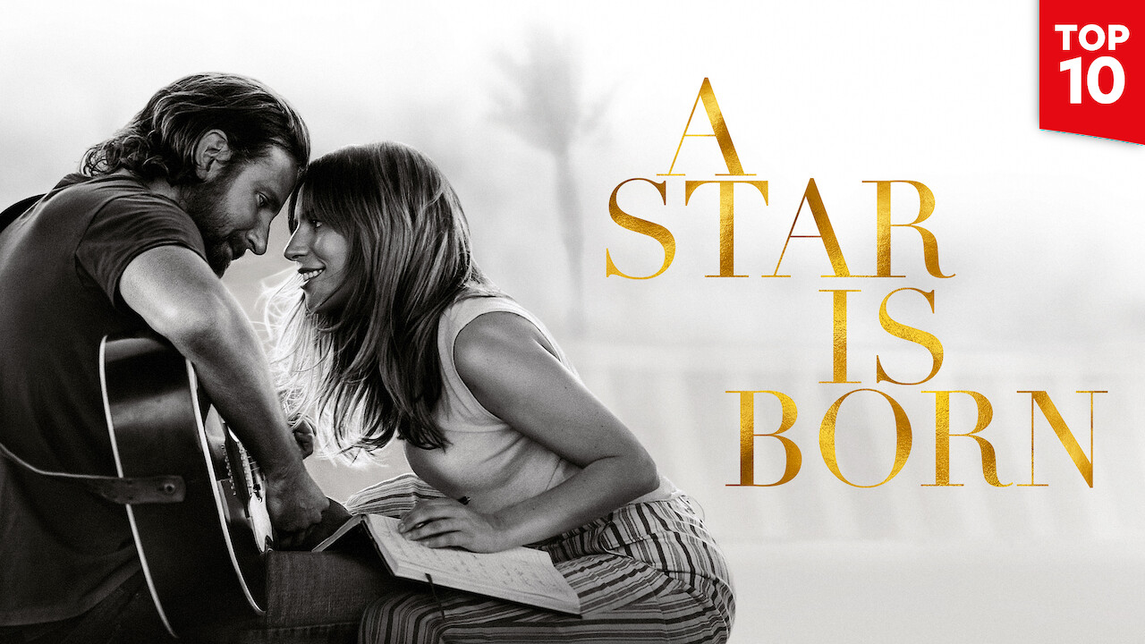 A Star Is Born on Netflix UK