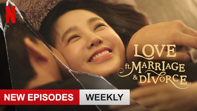 Love (ft. Marriage and Divorce) on Netflix UK