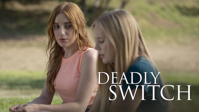 Deadly Switch on Netflix UK