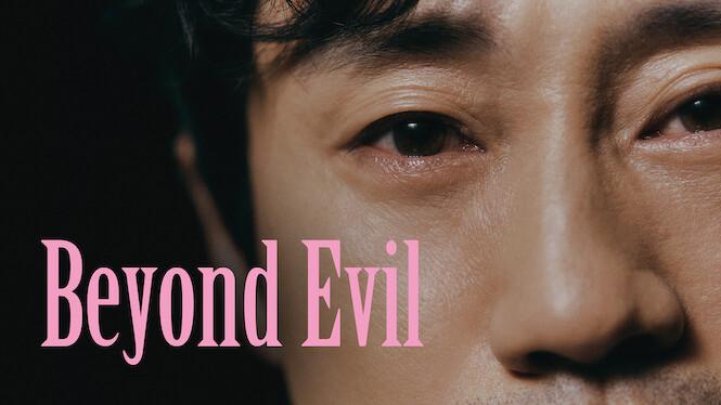 Beyond Evil on Netflix UK