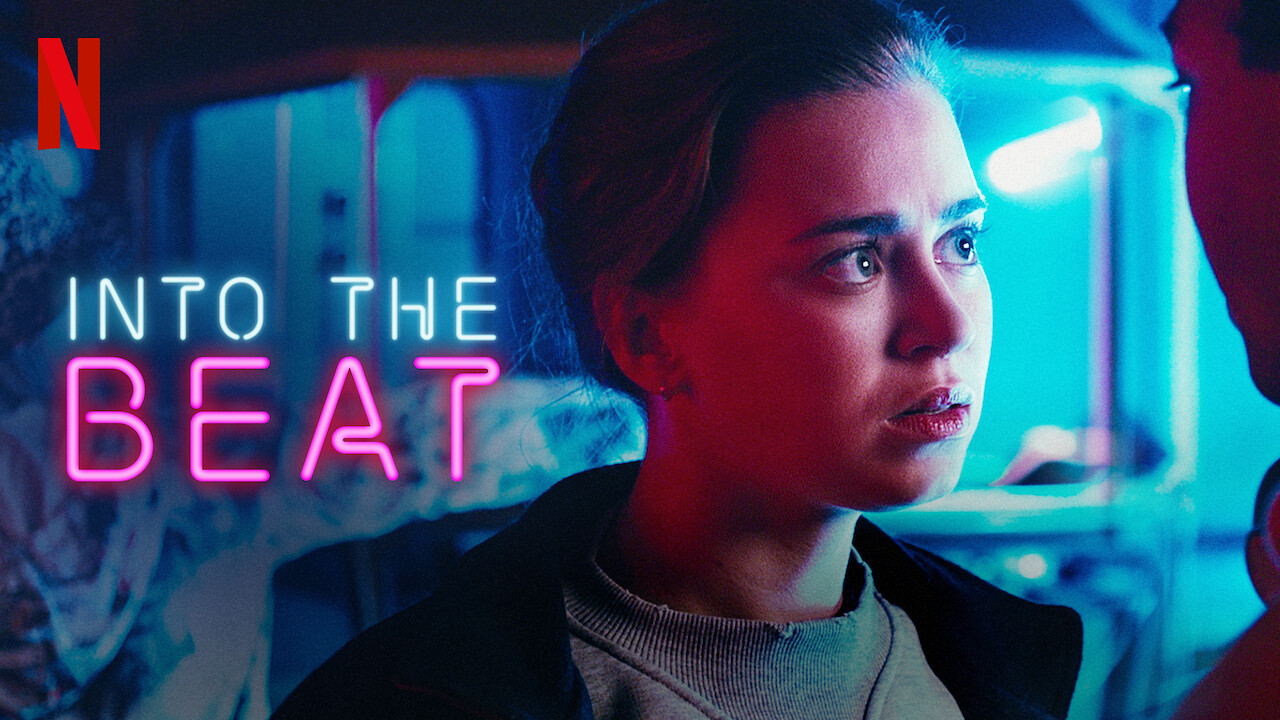 Into the Beat on Netflix UK