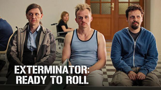 Exterminator: Ready to Roll on Netflix UK