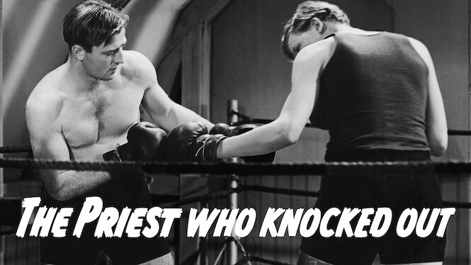 The Priest Who Knocked Out on Netflix UK