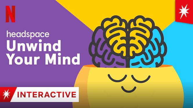 Headspace: Unwind Your Mind on Netflix UK
