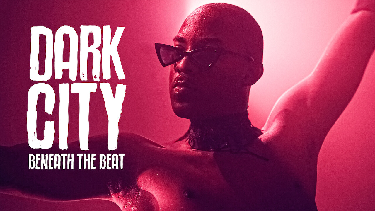 Dark City Beneath the Beat on Netflix UK