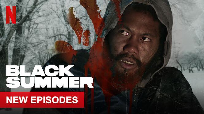 Black Summer on Netflix UK