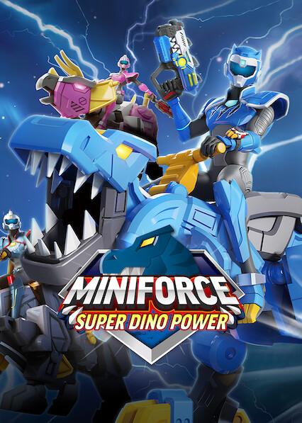 Miniforce: Super Dino Power on Netflix UK