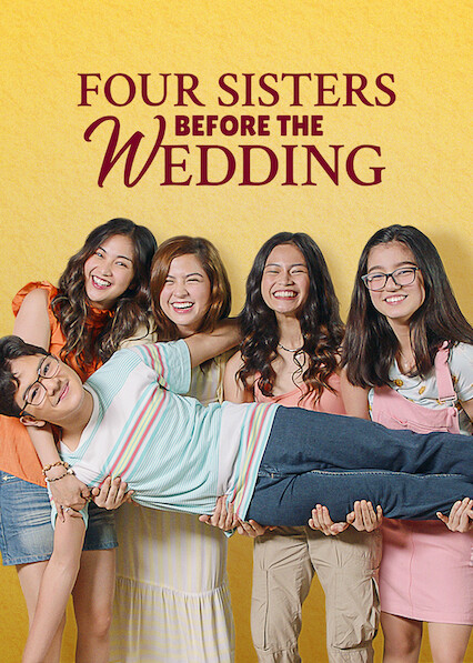 Four Sisters Before the Wedding on Netflix UK