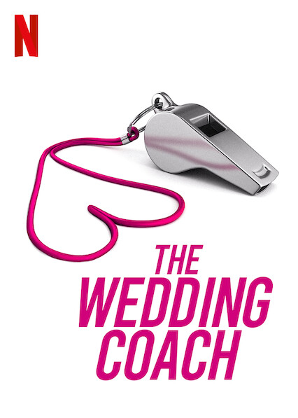 The Wedding Coach on Netflix UK