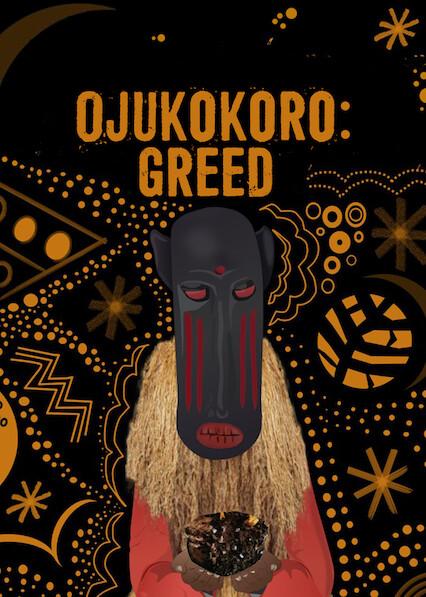 Ojukokoro: Greed on Netflix UK