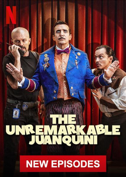 The Unremarkable Juanquini on Netflix UK