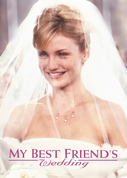My Best Friend's Wedding on Netflix UK