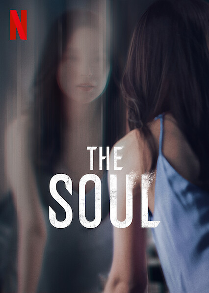 The Soul on Netflix UK