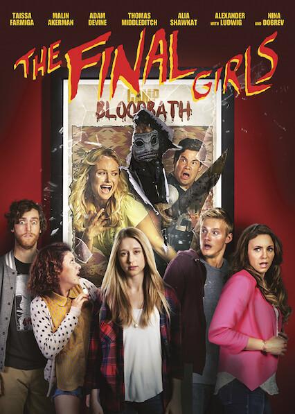 The Final Girls on Netflix UK