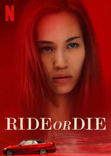 Ride or Die on Netflix UK