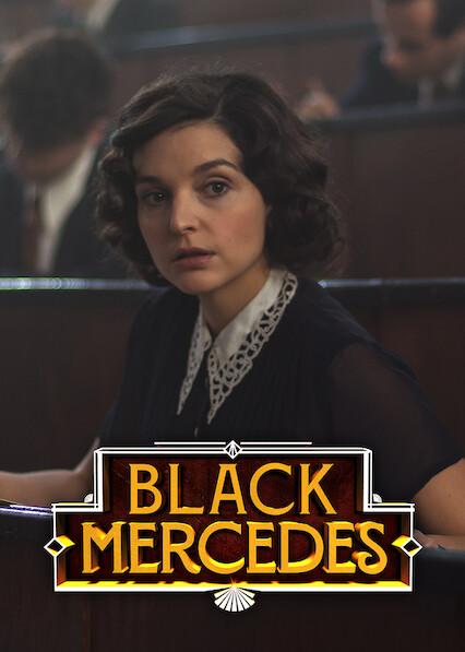 Black Mercedes on Netflix