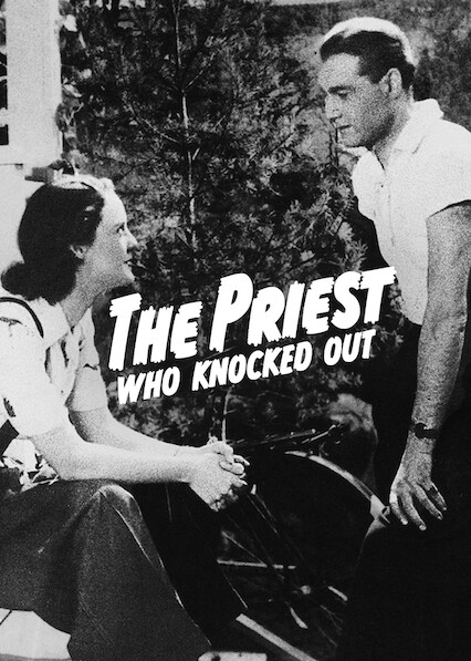 The Priest Who Knocked Out