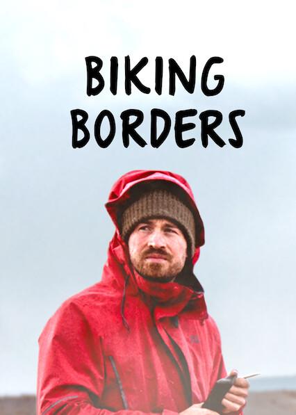 Biking Borders on Netflix UK